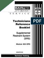 Supplemental Restraint System (SRS)