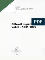 O FIM DO TRÁFICO TRANSATLÂNTICO DE ESCRAVOS PARA O BRASIL. O Brasil Imperial. RODRIGUES, Jaime.