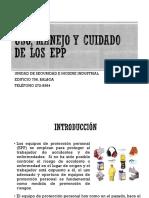 Uso, Manejo y Cuidado de Los EPP