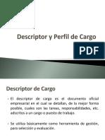 Descriptor y Perfil de Cargo