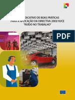 """GUIA INDICATIVO DE BOAS PRÁTICAS PARA A APLICAÇÃO DA DIRECTIVA 2003/10/CE """"RUÍDO NO TRABALHO"""""""