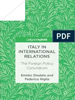 Emidio Diodato, Federico Niglia (Auth.) - Italy in International Relations _ the Foreign Policy Conundrum (2017, Palgrave Macmillan)