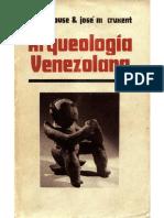 Rouse, Irving-Cruxent, J. M., Arqueología Venezolana