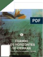 Elsa Tamez (1998). Cuando Los Horizontes Se Cierran. San Jose, Costa Rica. Editorial Departamento Ecumenico de Investigaciones