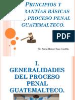 2. Principios y Garantías Básicas Del Proceso Penal Guatemalteco