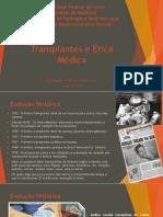Transplantes e Ética Médica