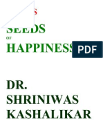 Stress and Seeds of Happiness Dr. Shriniwas Kashalikar