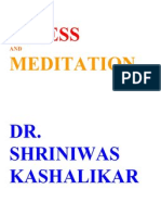 Total Stress Management and Meditation Dr Shriniwas Kashalikar