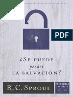 _Se Puede Perder La Salvacion_ - R.C. Sproul