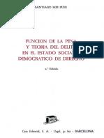Funcion de la pena y teoria del delito en el Estado social y democratico de derecho - Santiago Mir Puig.pdf
