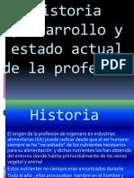 historiadesarrolloyestadoactualdelaprofesion-110510113423-phpapp02