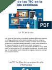 Uso de las TIC en la vida cotidiana.ppsx
