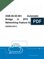 GERAN UR15 ZGB-05!02!001 Automatic Bridge in BTS Chain Networking Feature Guide (V4)_V1.0