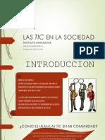 LAS TIC en LA SOCIEDAD, Proyecto Integrador