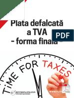 Raport Special Plata Defalcata a TVA - Forma Finala