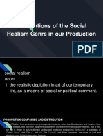 Conventions of the Social Realism Genre in Our Production