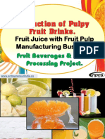 Production of Pulpy Fruit Drinks.