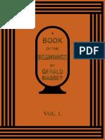 A Book of the Beginning--Gerald Massey-Vol1-Ocr