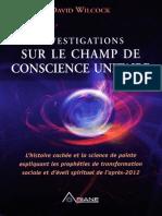 Wilcock_David_-_Investigations_sur_le_champ_de_conscience_unitaire_Tome_1.pdf