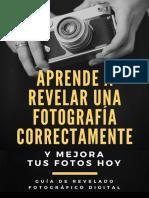 (ebook)+Aprende+a+revelar+una+fotografia+correctamente+y+mejorar+tus+fotos+desde+hoy
