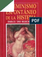El feminismo espontáneo de la histeria [Emilce Dio Bleichmar]