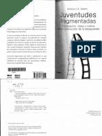 JUVENTUDES FRAGMENTAS-DESIGUALDAD E PRIVADAS Y PUBLICAS.pdf