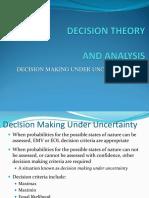 Week 3 Decision Makıng Under Uncertaınıty