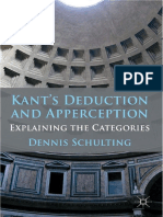 Dennis Schulting - Kant's Deduction and Apperception Explaining the Categories