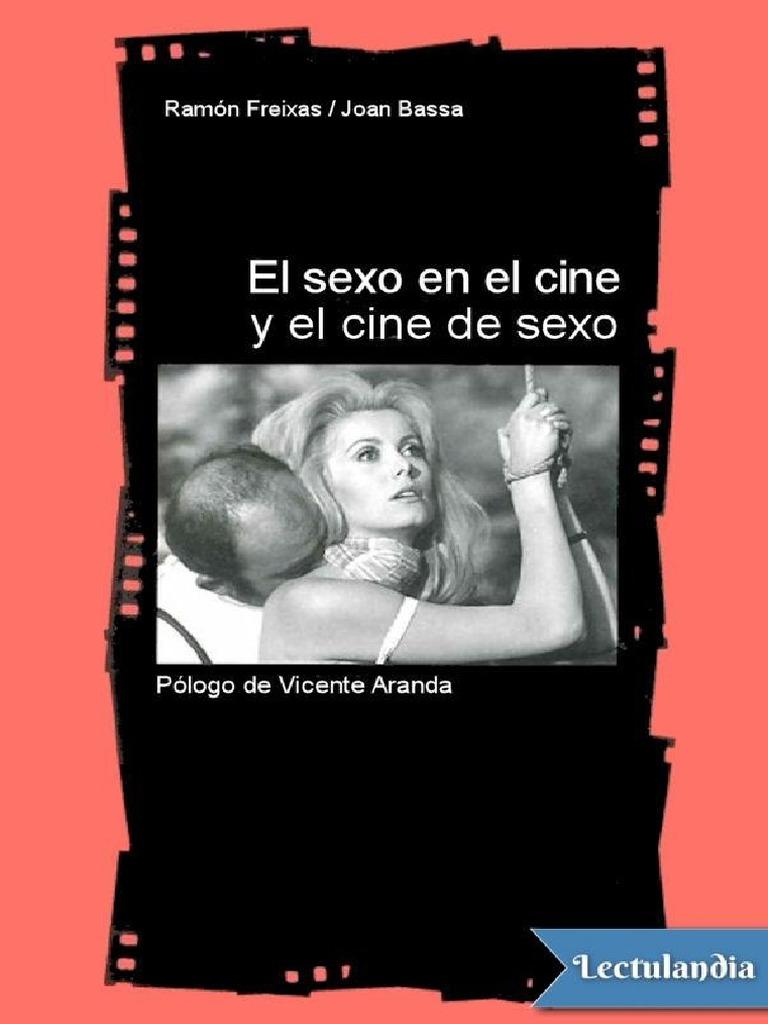 Pajas Entre Amigos Viagra Relato Porno el sexo en el cine y el cine de sexo - ramon freixas