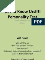 Get to Know Urslf!!