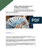 Comienza Alivio Para Deudores en Mora Con La Banca Colombia