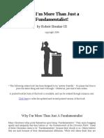 Why i'm More Than Just a Fundamentalist! - Robert Breaker