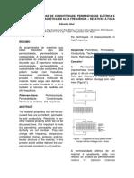 Técnicas de Medidas de Condutividade,Permissívidade Elétrica e Permeabilidade Magnética Em Alta Frequência – Relativas à Faixa de Microondas.