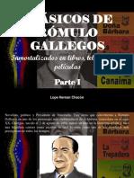 Lope Hernan Chacón - Clásicos de Rómulo Gallegos, Inmortalizados en Libros, Telenovelas y Películas, Parte I