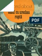 Edmond About - Omul Cu Urechea Rupta