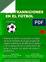 Las Transiciones en El Futbol