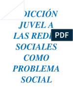 Adicción Juvel a Las Redes Sociales Como Problema Social