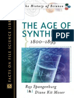 (History of Science (Facts on File)) Moser, Diane Kit_ Spangenburg, Ray-The Age of Synthesis, 1800-1895-Infobase Pub, Facts on File (2004)