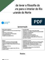 O Desafio de Levar a Filosofia Do Software Livre Para o Rio Grande Do Norte