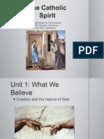 CatholicSpirit-PowerPoint-Unit 1-S1-CreationandNatureofGod