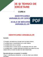 C 4- Identificarea Variabilelor Cercetarii