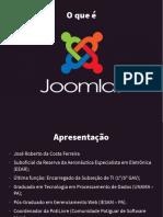 Oque e Joomla - Jose Roberto - Encontro PotiLivre