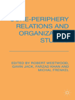 Core Periphery Relations and Organisation Studies
