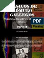 Lope Hernán Chacón - Clásicos de Rómulo Gallegos, inmortalizados en libros, telenovelas y películas, Parte II