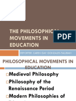 The Philosophical Movements in Education