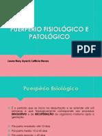 Laura Puerpério Fisiológico e Patológico