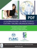 La Globalizacion y Su Impacto en La Cultura y Valores Organizacionales