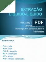 Operações Unitárias aula 12 Extração líquido líquido Tecnologia em Biocombustíveis.pptx