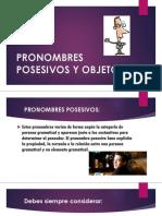 Pronombres Posesivos y Objeto.