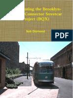 Re- Inventing The BQX Streetcar,  April 20, 2018